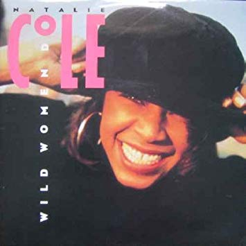 """You are currently viewing """"Wild Women Do"""": A Tribute to Natalie Cole"""