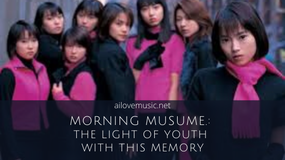 Morning Musume.: The Light of Youth with This Memory