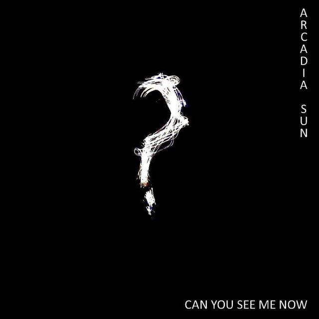 "Arcadia Sun is Back With Their Major Debut: ""Can you see me now?"""