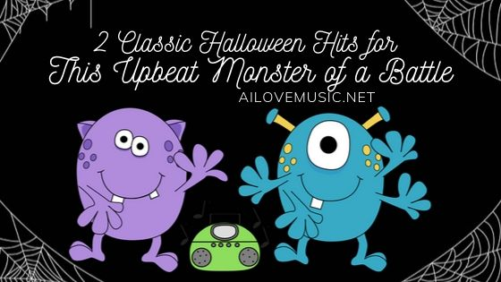 """banner for """"2 Classic Halloween Hits for This Upbeat Monster of a Battle"""""""