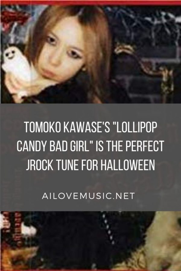 "Pin for Tomoko Kawase's ""Lollipop Candy BAD girl"" is the perfect Jrock Tune For Halloween"