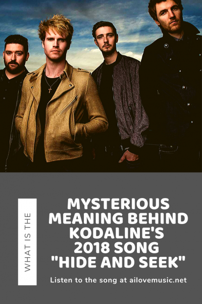 "Pin image for What is the Mysterious Meaning Behind Kodaline's 2018 Song ""Hide and Seek""?"
