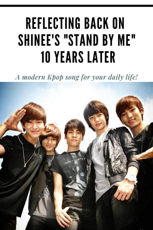 "Pin for Reflecting Back on SHINEE's ""Stand By Me"" 10 Years Later"