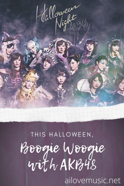 "Pin for ""Boogie Woogie with AKB48 This Halloween!"""