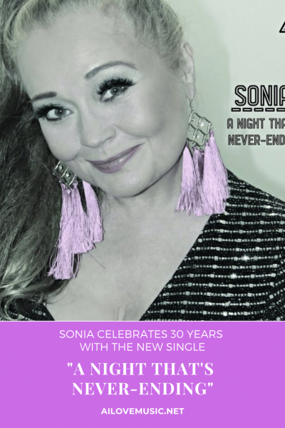 "Pin Image for ""Sonia Celebrates 30 Years With the New Single ""A Night That's Never-Ending"""""