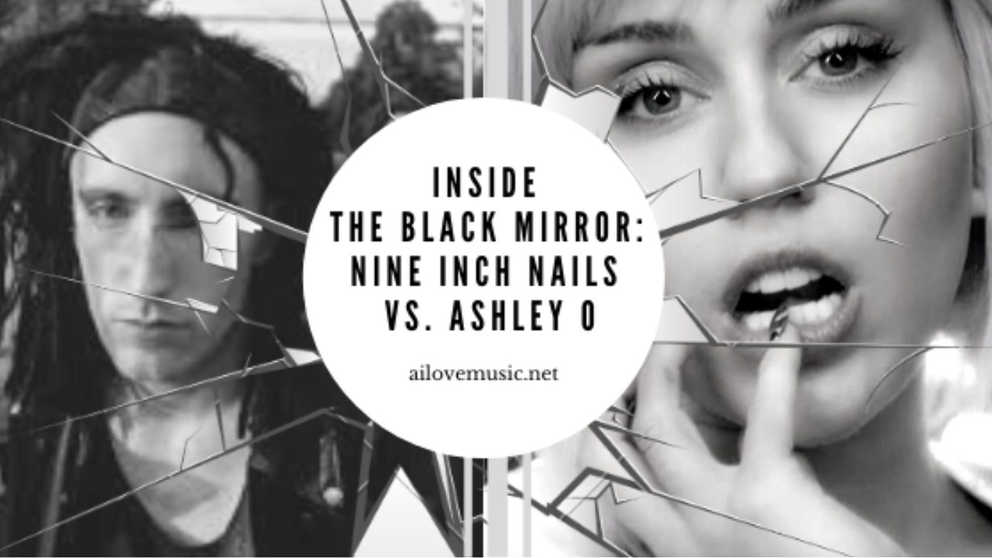 Read more about the article Inside the Black Mirror: Nine Inch Nails vs. Ashley O