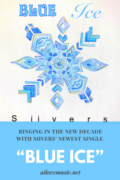 "Pin Image for Ringing in the New Decade with Siivers' Newest Single ""Blue Ice"""