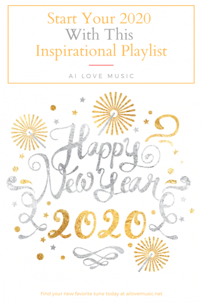 Start Your 2020 With This Inspirational Playlist