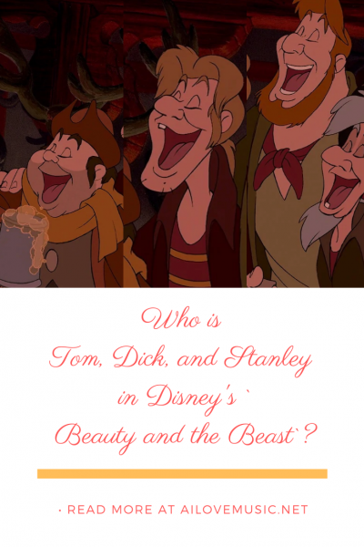 Who is Tom, Dick, and Stanley in Disney's `Beauty and the Beast`? Pin Image