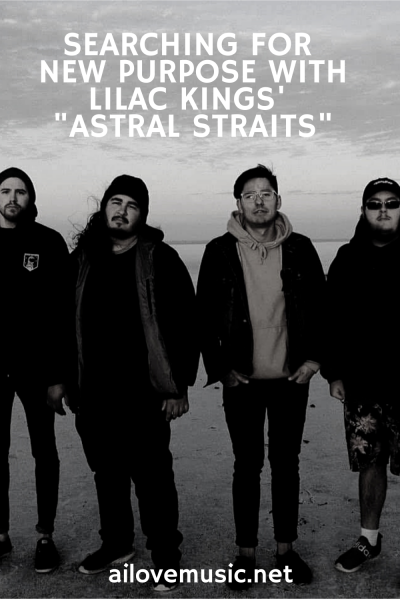 "Searching For New Purpose With Lilac Kings' ""Astral Straits"" pin image"