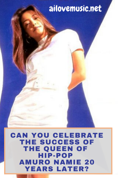 Can You Celebrate the Success of the Queen of Hip-Pop Amuro Namie 20 Years Later?