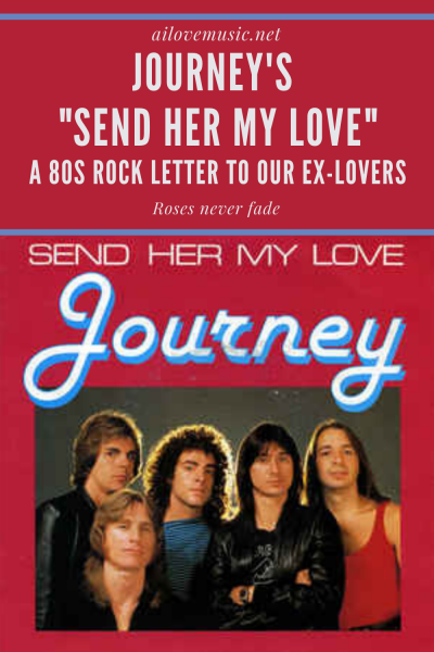 "Journey's ""Send Her My Love"": A 80s Rock Letter to Our Ex-Lovers pin"
