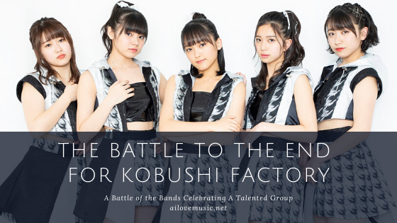 The Battle to the End for Kobushi Factory banner