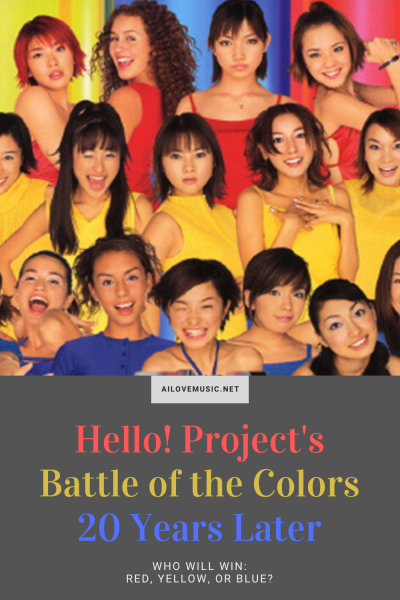 Battle of the Colors 20 Years Later (Hello! Project)