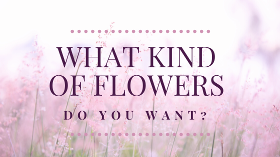What Kind of Flowers Do You Want? (Battle of the Bands)