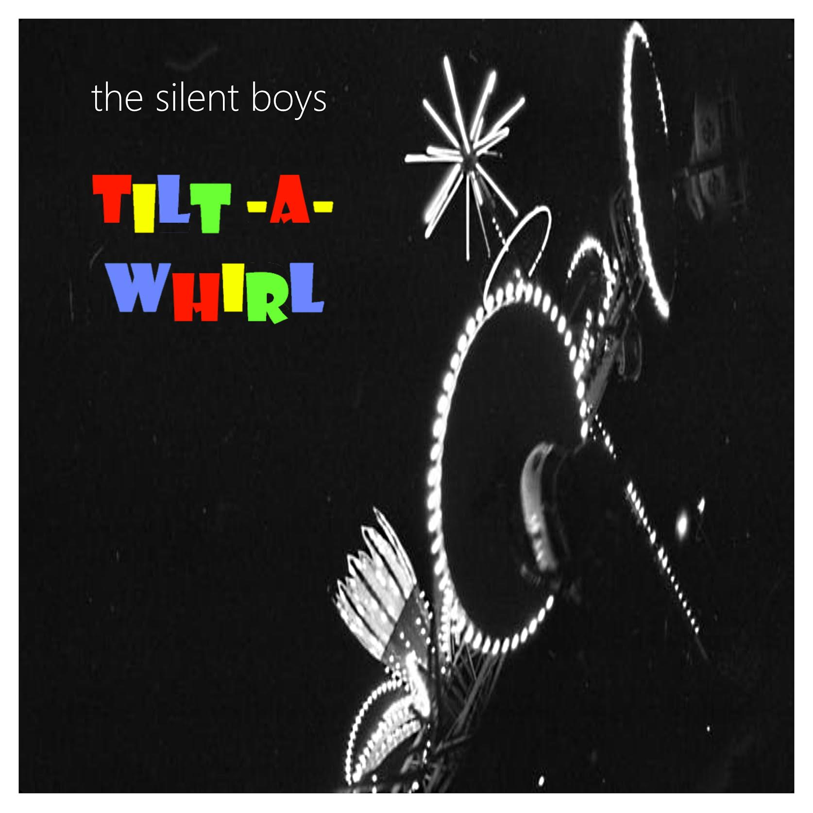 The Silent Boys' Tilt-A-Whirl: A Whimsical, Optimistic Album That Evokes The Spirit of 80s' Soft Rock