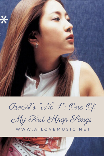 "BoA's ""No. 1"": One Of My First Kpop Songs"