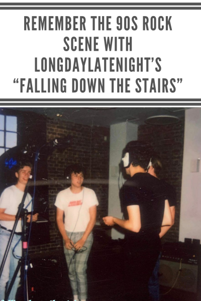 "Remember the 90s Rock Scene With LongDayLateNight's ""Falling Down the Stairs"""