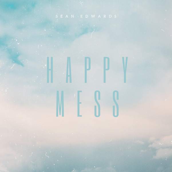 """Happy Mess"" by Sean Edwards"