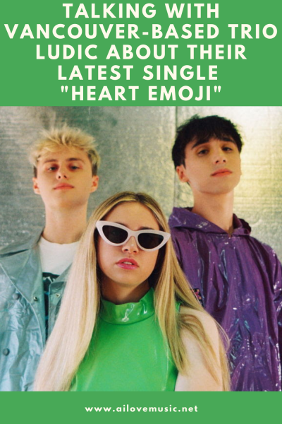 "Talking With Vancouver-based Trio Ludic About Their Latest Single ""Heart Emoji"""