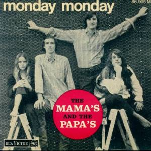 """Monday Monday"" by The Mamas and the Papas"