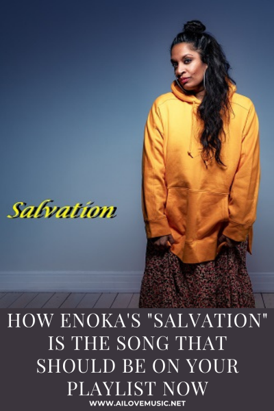 """How Enoka's """"Salvation"""" Is THE Song That Should Be on Your Playlist NOW"""