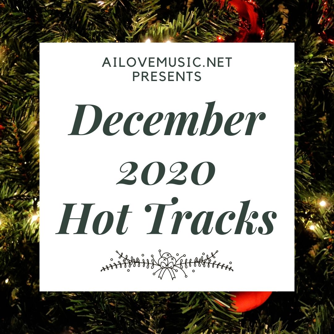December 2020 Hot Tracks Playlist
