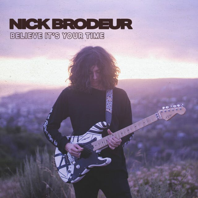 "The Daily Feature: Overcoming Difficulties With Nick Brodeur's ""Believe It's Your Time"""