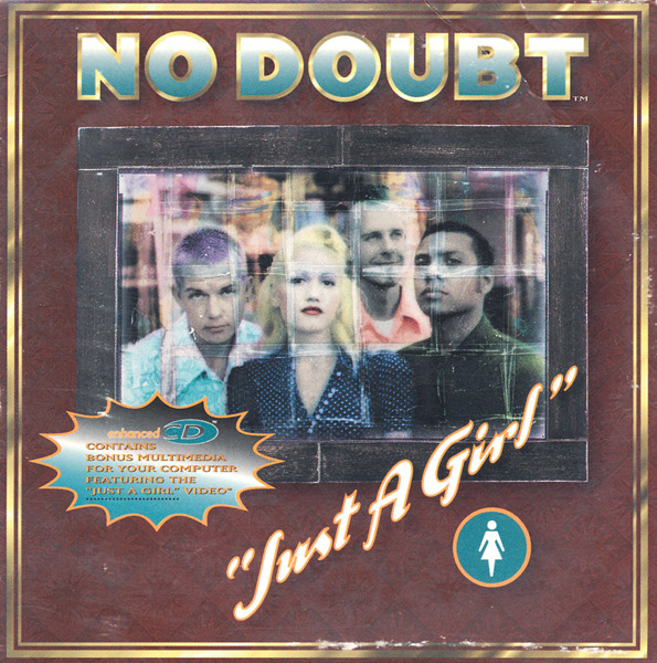 "No Doubt's ""Just a Girl"": A 90's New Wave Theme Towards Feminine Independence"