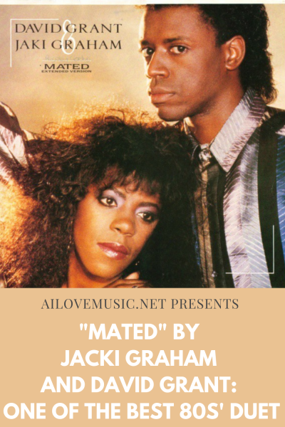 """Mated"" by Jacki Graham and David Grant: One of the Best 80s' Duet"