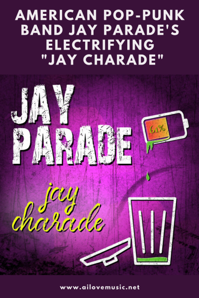 "The Daily Feature: American Pop-Punk Band Jay Parade's Electrifying ""Jay Charade"""