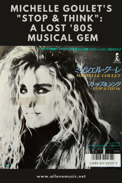 "Michelle Goulet's ""Stop & Think"": A Lost 80s Musical Gem"