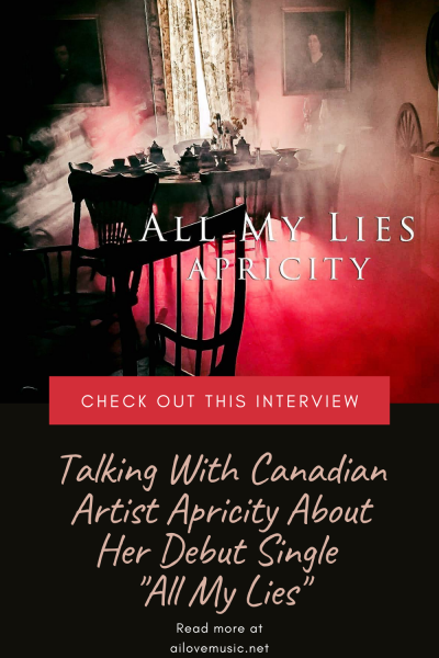 """Talking With Canadian Artist Apricity About Her Debut Single """"All My Lies"""""""