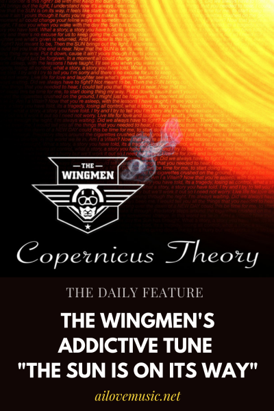 "The Wingmen's Addictive Tune ""The Sun is on its way"""