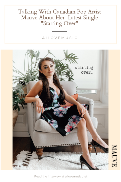 """Talking With Canadian Pop Artist Mauve About Her  Latest Single """"Starting Over"""""""