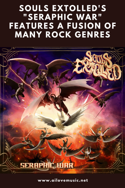 """Souls Extolled's """"Seraphic War"""" Features a Fusion of Many Rock Genres"""