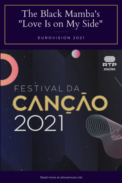 Road to Eurovision 2021: The Black Mamba (Portugal)