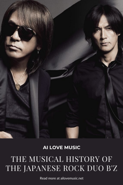 The Musical History of the Japanese Rock Duo B'z