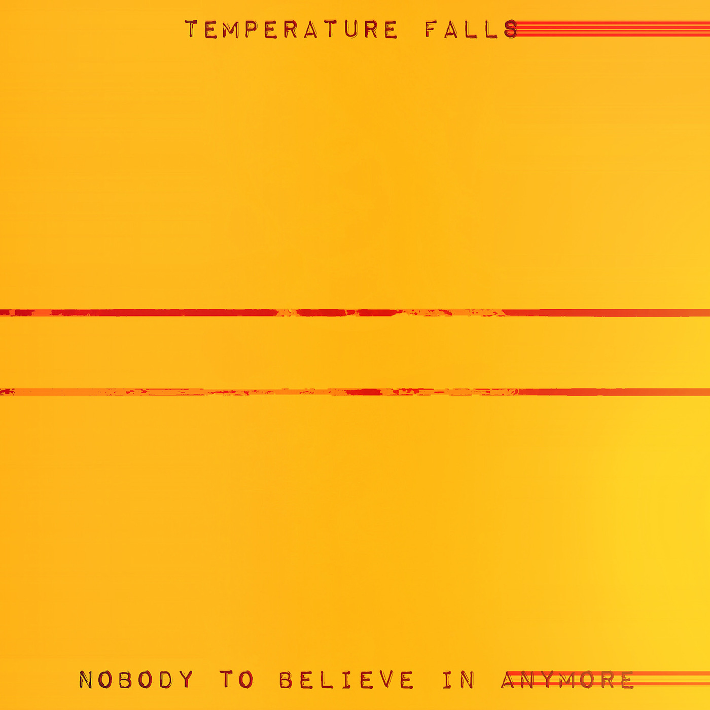 You are currently viewing Temperature Falls is Back With Their Luscious Album 'Nothing To Believe In Anymore'