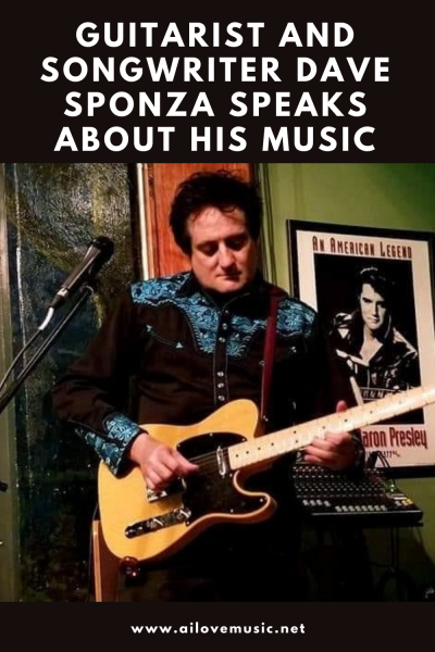 Guitarist and Songwriter Dave Sponza Speaks About His Music