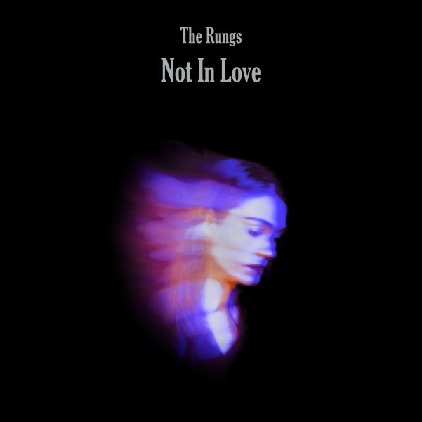 """Cover art for The Rungs' """"Not in Love"""""""