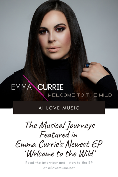 The Musical Journeys Featured in Emma Currie's Newest EP `Welcome to the Wild`