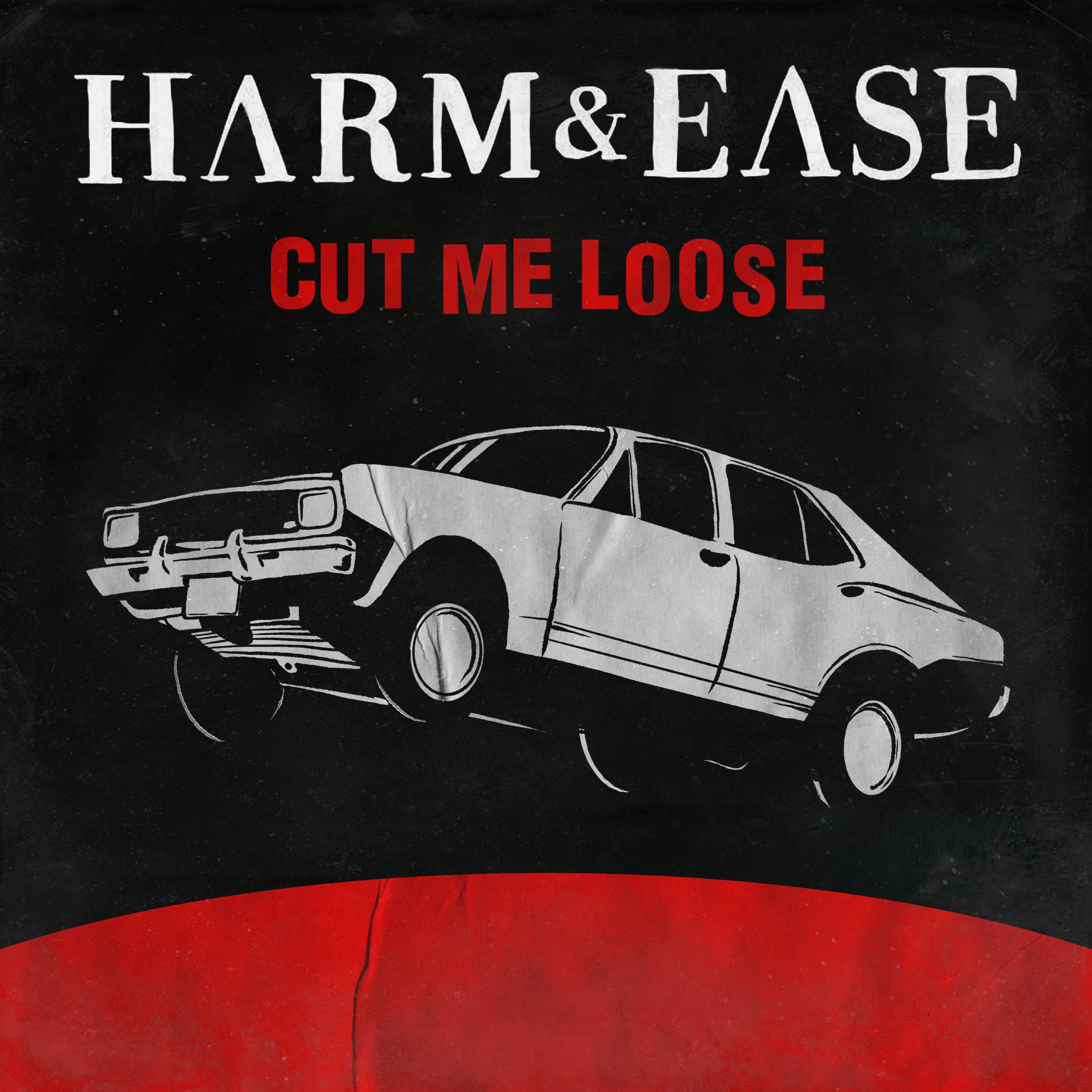 """You are currently viewing Why Is Harm & Ease's """"Cut Me Loose"""" Such a Tantalizing Rock Tune?"""