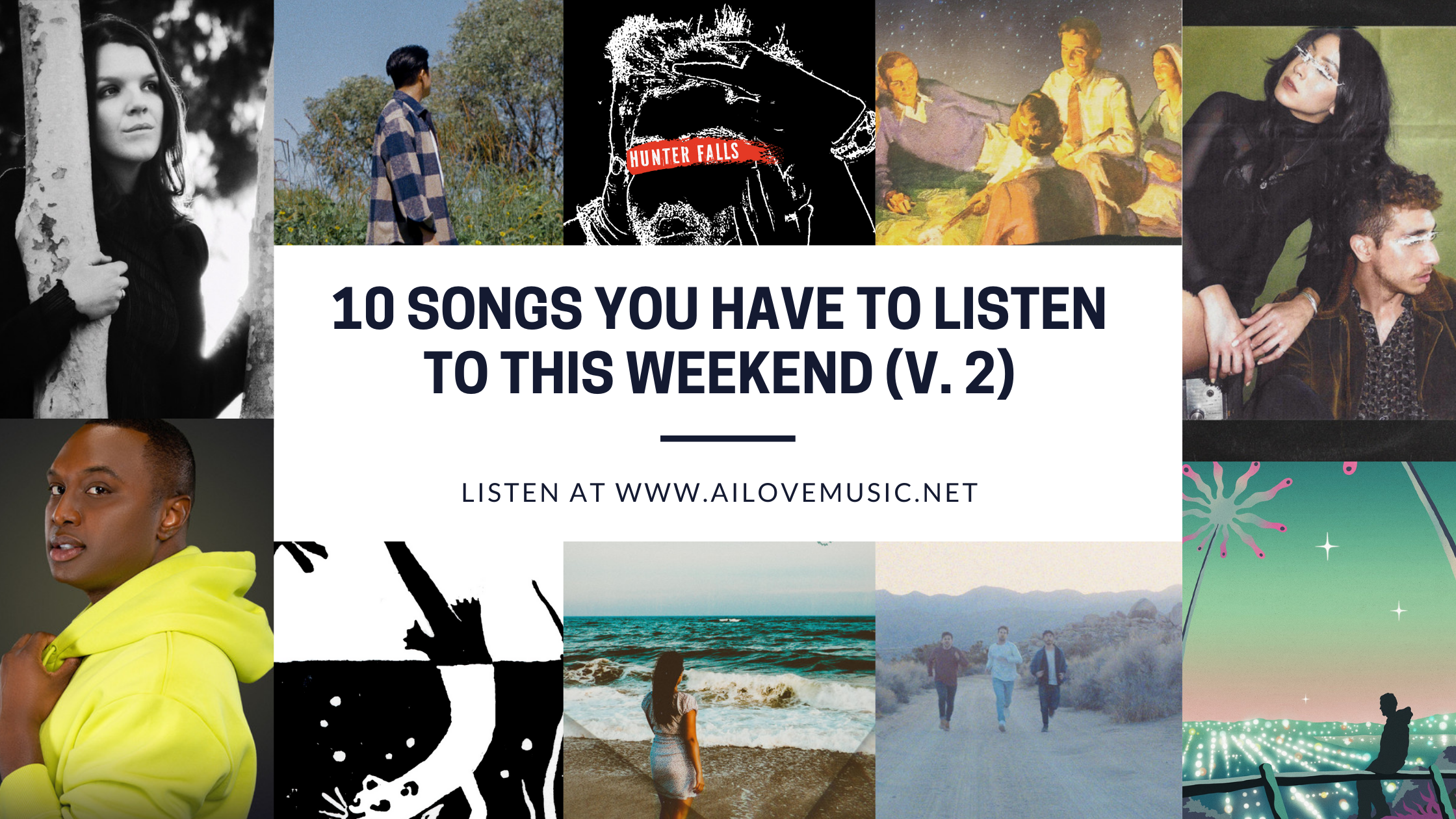 Read more about the article 10 Songs You Have to Listen to This Weekend (V. 2)