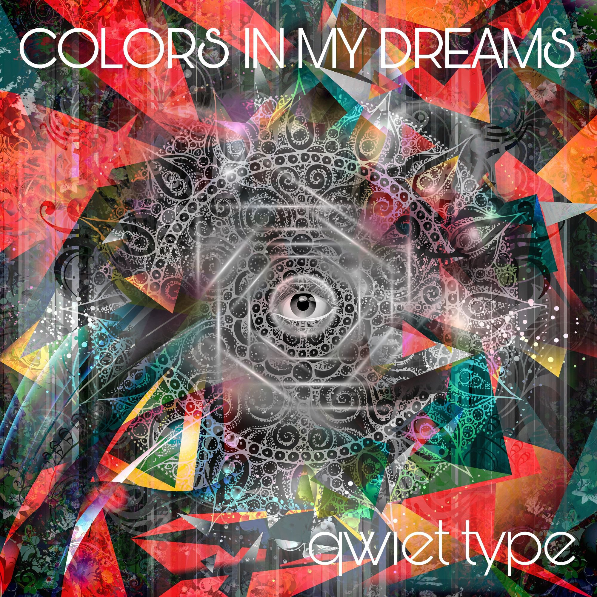 """Read more about the article The Daily Feature: Qwiet Type's """"Colors in My Dreams"""" Is a Beautiful Array of Different Genres"""