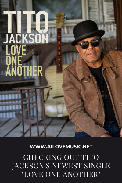 """Checking Out Tito Jackson's Newest Single """"Love One Another"""""""