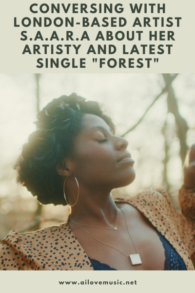 """Conversing with London-based Artist S.A.A.R.A About Her Artisty and Latest Single """"Forest"""""""