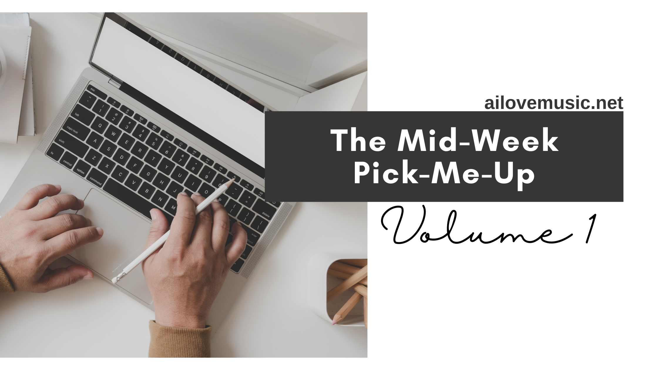 Read more about the article The Mid-Week Pick-Me-Up Vol. 1