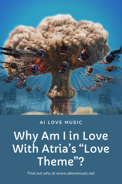 """Why Am I in Love With Atria's """"Love Theme""""?"""
