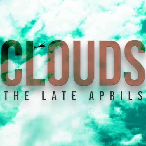 """You are currently viewing English Alt-Rock Band The Late Aprils Chats About Their Latest Single """"Clouds"""""""